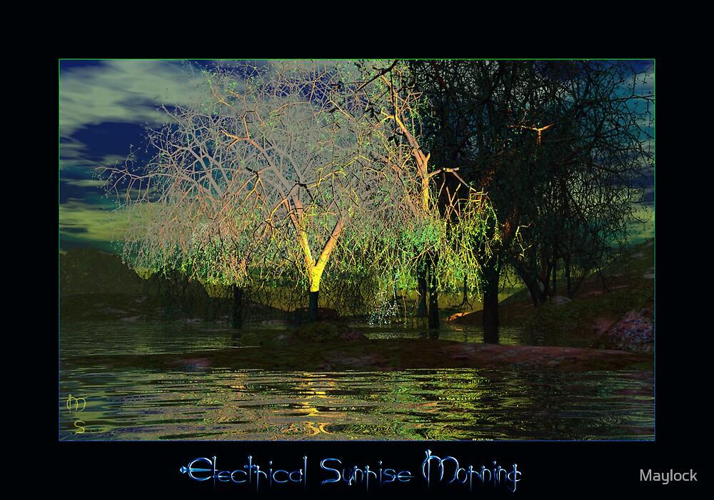 Electrical Sunrise Morning by Maylock