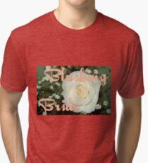 Blushing Bride Tri-blend T-Shirt
