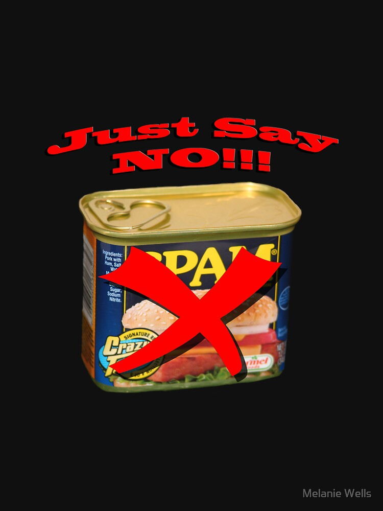 SPAM...Just Say NO by Impressions