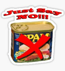 SPAM...Just Say NO Sticker
