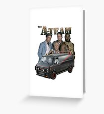 The A Team Greeting Card