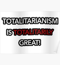 Totalitarianism is totalitarily great!- Squirrel Girl  Poster