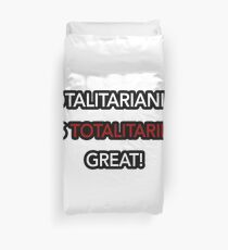 Totalitarianism is totalitarily great!- Squirrel Girl  Duvet Cover