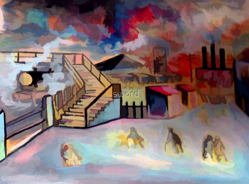 Mining town ( from my original acrylic painting digitally enhanced) by sword