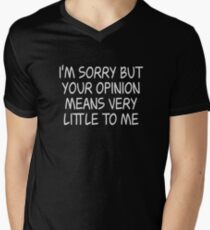 Rick & Morty - I'm sorry but your opinion - White Ink T-Shirt