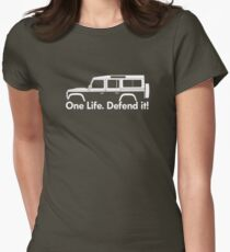 One Life.Defend it! - for Land Rover Defender 110, 4-door station wagon enthusiasts (version with hood / bonnet bulge) Womens Fitted T-Shirt