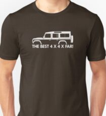 The Best 4 x 4 x far - for Land Rover Defender 110, 4-door station wagon enthusiasts (version with hood / bonnet bulge) T-Shirt
