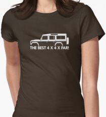 The Best 4 x 4 x far - for Land Rover Defender 110, 4-door station wagon enthusiasts (version with hood / bonnet bulge) Womens Fitted T-Shirt