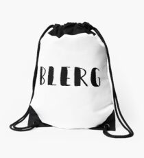 Blerg - Liz Lemon quote - 30 Rock - black Drawstring Bag