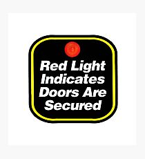 Arctic Monkeys - Red Light Indicates Doors are Secured Photographic Print