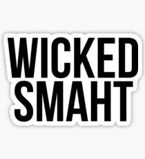 Smart Wicked Smaht Sticker