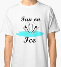 Fun on Ice Classic T-Shirt