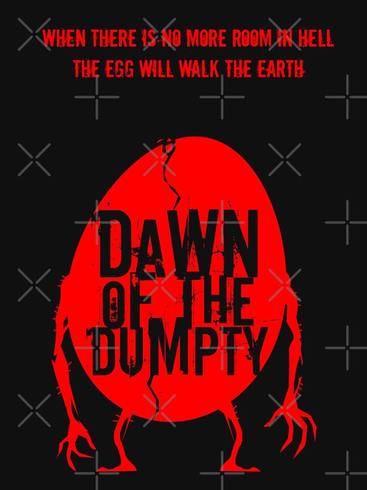 Dawn of the Dumpty by simonsherry