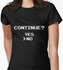 Continue? Yes or No Women's Fitted T-Shirt