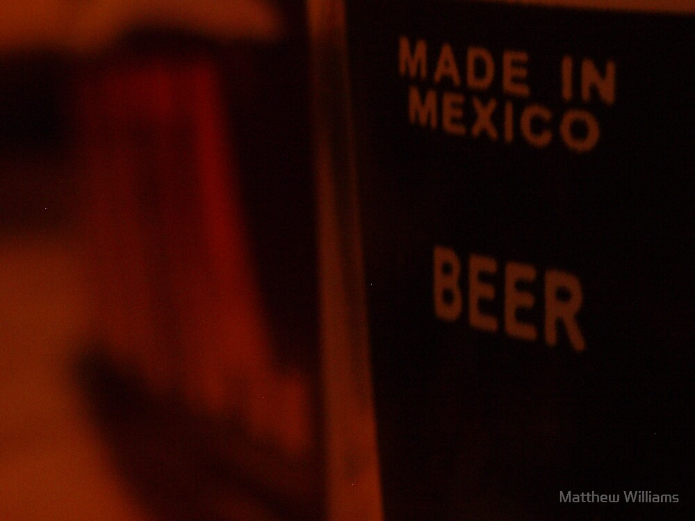Made in Mexico by Matthew Williams