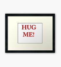 Hug Me! Framed Print