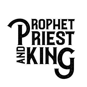 Prophet, Priest and King III by 309series