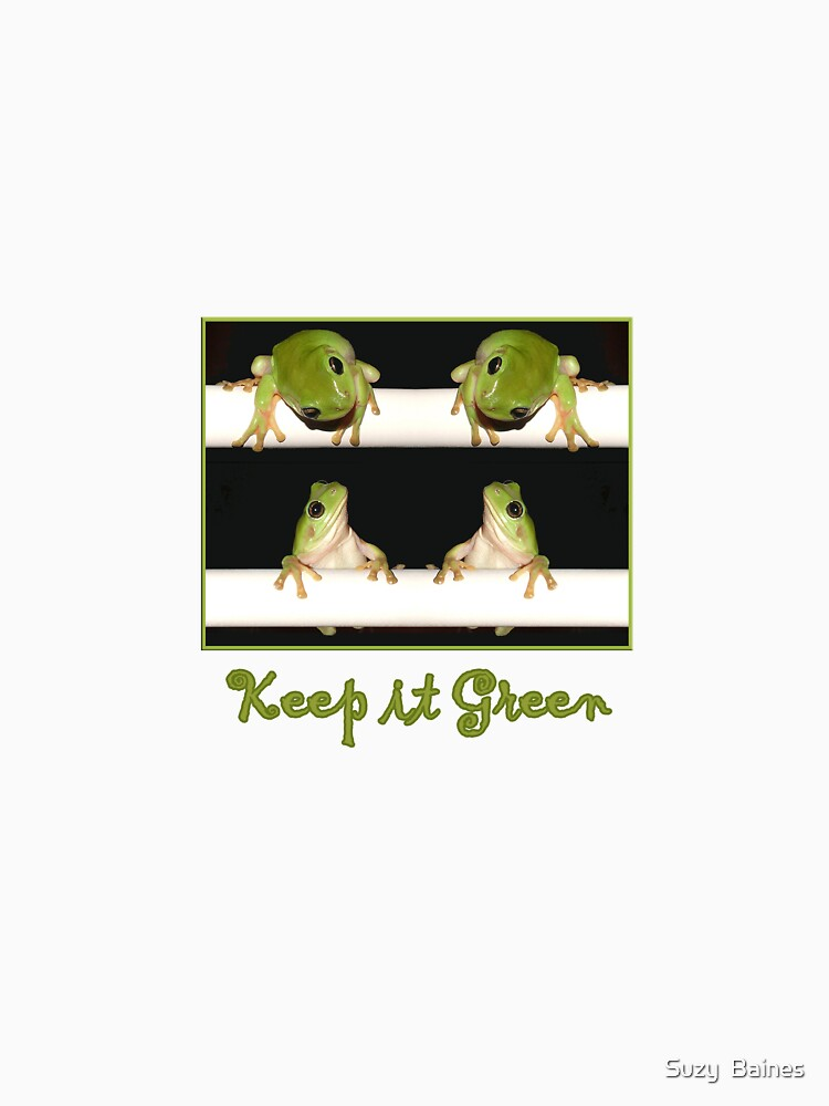 Keep it Green by SuzyB