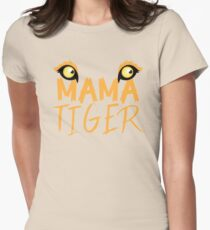 MAMA TIGER (with a matching Baby Tiger and Papa Tiger) Womens Fitted T-Shirt