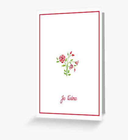 Sweet Flowers Je T'aime Greeting Card