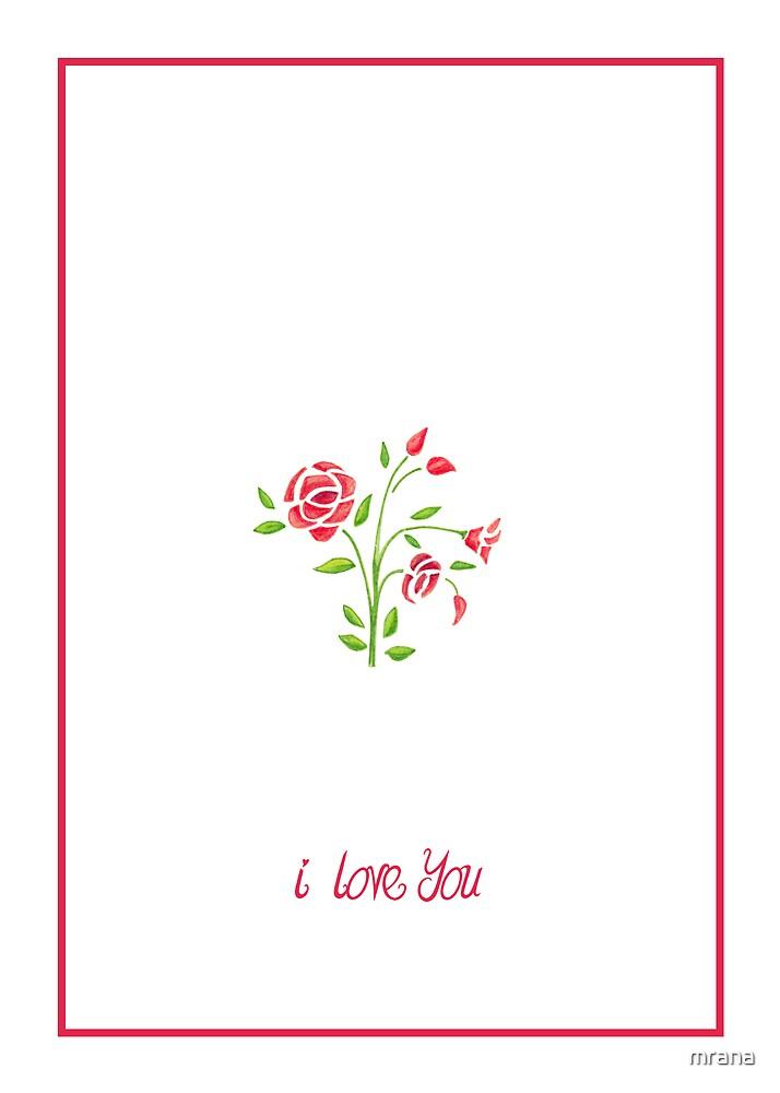 Sweet Flowers I Love You by Mariana Musa