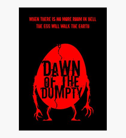 Dawn of the Dumpty Photographic Print