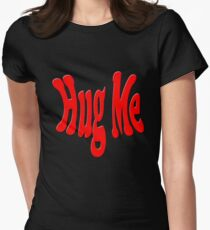 Hug Me Women's Fitted T-Shirt