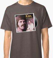 Ken , By request only. Ken Snyder Classic T-Shirt