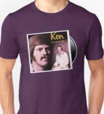 Ken , By request only. Ken Snyder Unisex T-Shirt