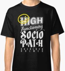 High Functioning Sociopath - White  Classic T-Shirt