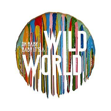 Wild World by katyannabel