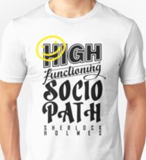 High Functioning Sociopath - Black  Unisex T-Shirt