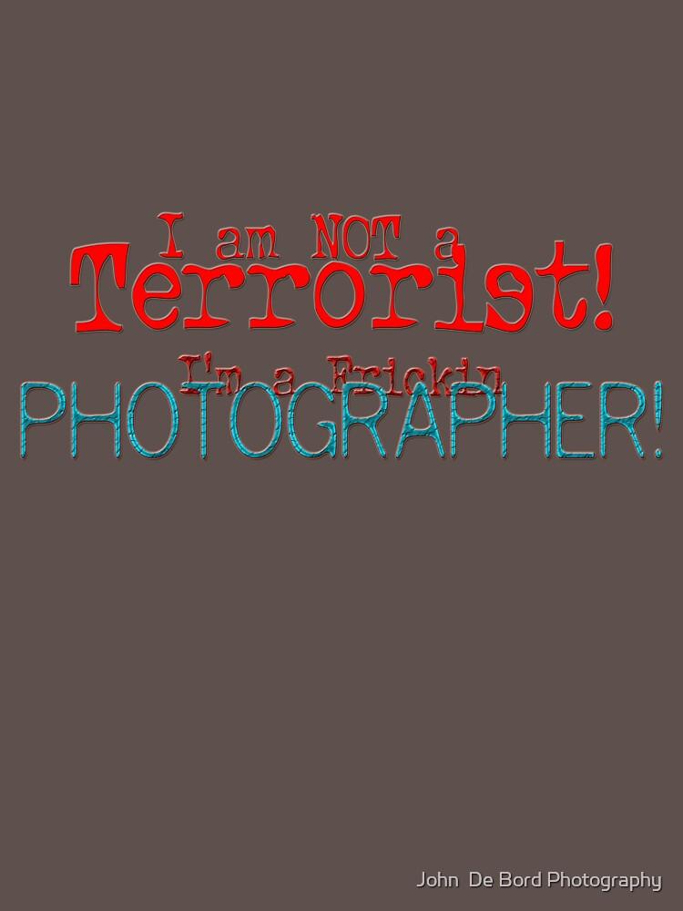 I am not a Terrorist -- I'm a frickin' Photographer! by kkart