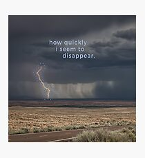 Disappear Photographic Print