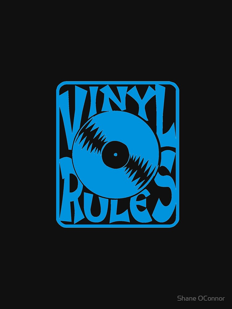 VINYL RULES by ShaneConnor