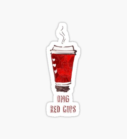 OMG RED CUPS Sticker