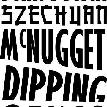 Bring Back Szechuan McNugget Dipping Sauce (black) by Franz24