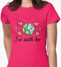 I'm with her earth day  T-Shirt