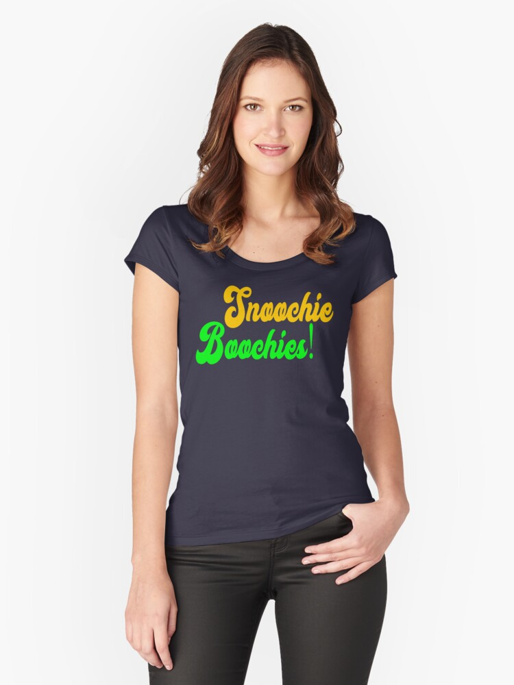 Snoochie Boochies Womens Fitted Scoop T Shirt By Everything Shop