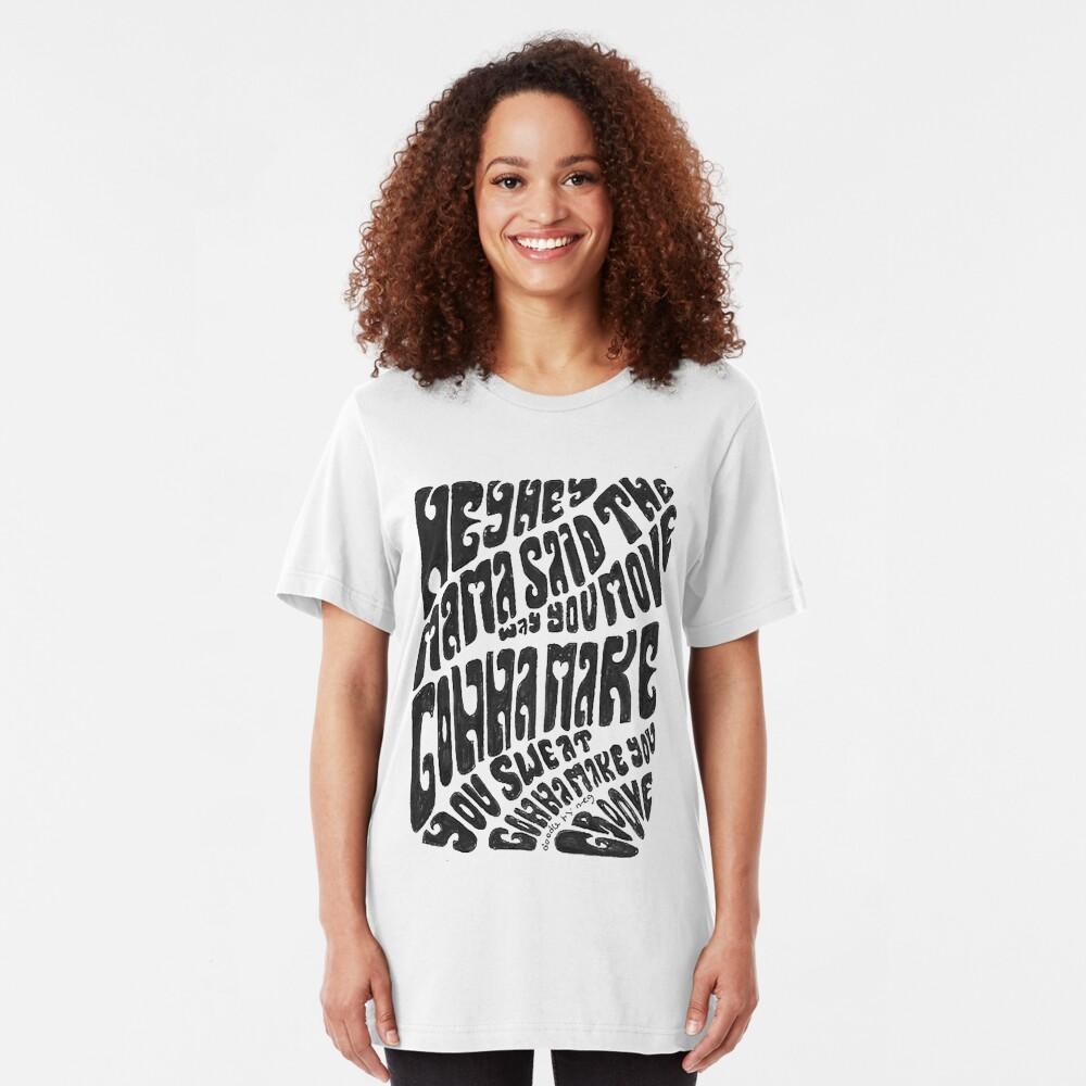 Hey hey mama Slim Fit T-Shirt