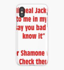 Big Amount - Lyric Shirt - Better Shamone With My Check Then iPhone Case/Skin