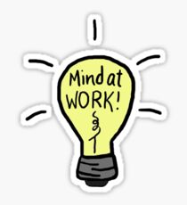 Mind At Work Sticker