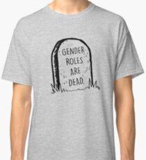 Camiseta clásica Los roles de género están muertos