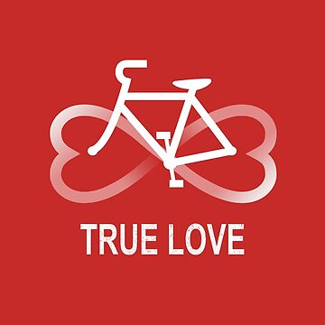 True Love Biking de kellabell9