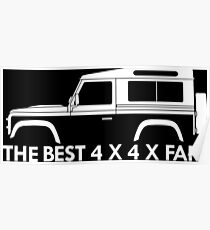 The Best 4 x 4 x far - for Land Rover Defender 90 wagon enthusiasts (version with hood / bonnet bulge)) Poster