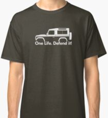 One Life.Defend it! - for Land Rover 90 Defender wagon enthusiasts (version with hood / bonnet bulge) Classic T-Shirt