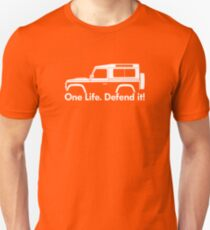 One Life.Defend it! - for Land Rover 90 Defender wagon enthusiasts (version with hood / bonnet bulge) Unisex T-Shirt