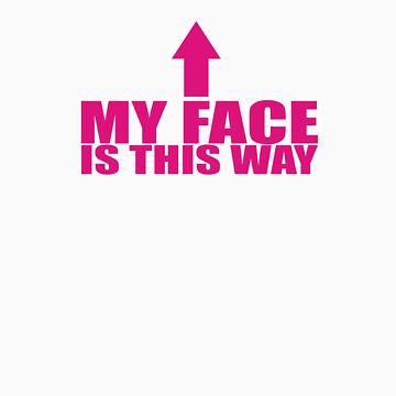 MY FACE IS THIS WAY by ShaneConnor
