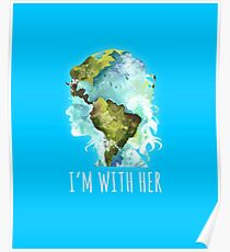 Earth Day - I'm With Her  Poster