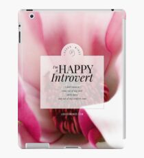 I'm a Happy Introvert iPad Case/Skin